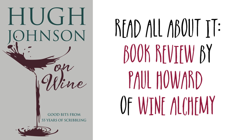 Guest wine blog post from Paul Howard of Hugh Johnson on Wine.jpg