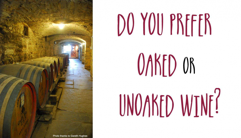 Oaked & unoaked wine which do you prefer.jpg